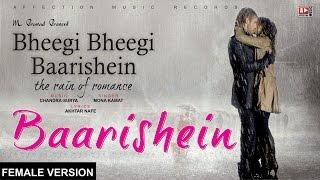 Baarish | Bheegi Baarishein Female Version | Latest Hindi Song 2017 #AFFECTION MUSIC RECORDS