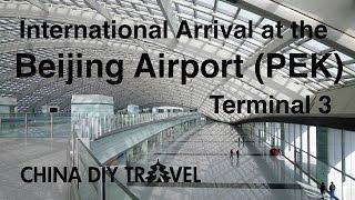 Beijing airport (PEK): International arrival at the Terminal 3