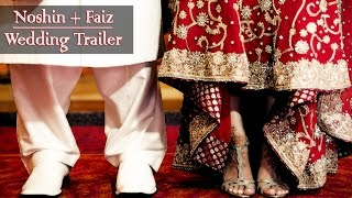 [TRAILER] NOSHIN + FAIZ - PAKISTANI WEDDING CINEMATIC HIGHLIGHTS *Janam Janam* [HD-1080P]