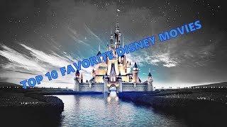 My Top 10 Walt Disney Animation Studios' Movies! [HD]