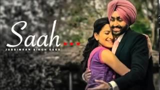 Saah Mp3 Song by Jassimran Singh Keer