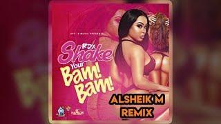 RDX - Shake Your Bam Bam (Alsheik M Remix)