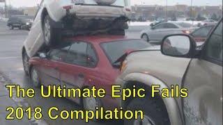 The Ultimate Epic Fails 2018 Compilation