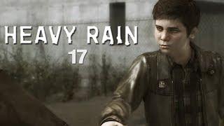 HEAVY RAIN • #17 - Der Killer wird enttarnt   Let's Play
