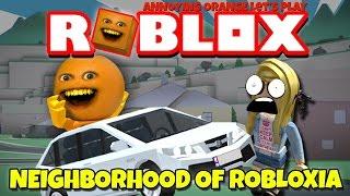 Annoying Orange Plays - ROBLOX: Neighborhood of Robloxia!