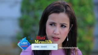 """RCTI Promo Layar Drama Indonesia """"HATI YANG MEMILIH"""" Episode 47"""