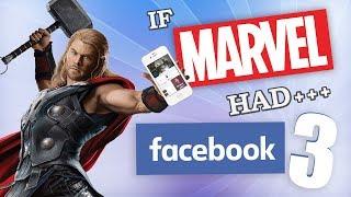 IF MARVEL HAD FACEBOOK 3