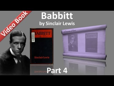 Part 4 - Babbitt Audiobook by Sinclair Lewis (Chs 16-22)