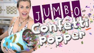 Fun DIY Jumbo Confetti Party Poppers