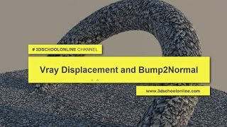 Vray Displacement and Bump2Normal