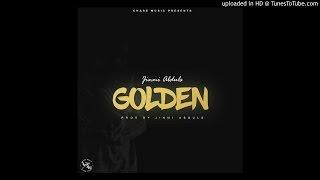 Golden - Jinmi Abduls (Prod. Jinmi Abduls)