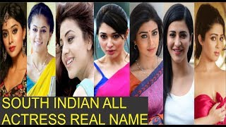 South Indian All Actress Real Names