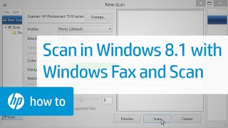 How to Scan in Windows 8.1 with Windows Fax and Scan