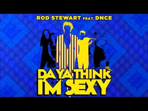 Xxx Mp4 Rod Stewart Feat DNCE Quot Da Ya Think I 39 M Sexy Quot 3gp Sex