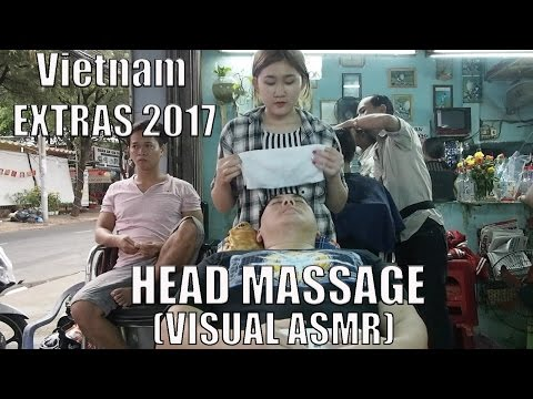 Extended Vietnam Footage 2017: Blackhead Squeezing & Face Massage By a Girl, Visual ASMR