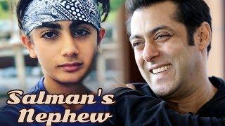 Salman's nephew Arhaan Khan