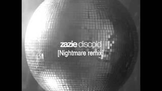 Zazie - Discold [Nightmare remix]