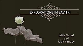 Explorations in Savitri 088 Book 2 Canto 9 pp 236-238