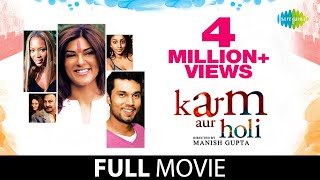 Karma Aur Holi (2009) | Full Hindi Movie | Sushmita Sen & Randeep Hooda