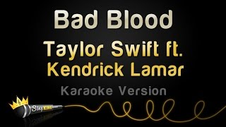 Taylor Swift ft. Kendrick Lamar - Bad Blood (Karaoke Version)