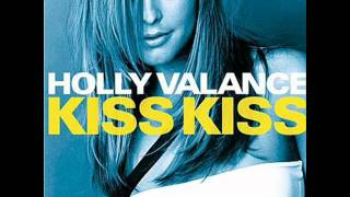 Holly Valance - Kiss kiss (male version).wmv