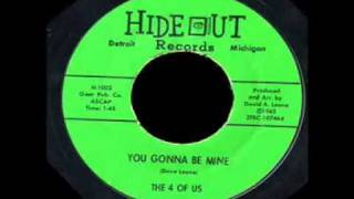 The Four Of Us - You're Gonna Be Mine