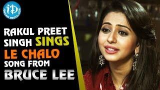 Rakul Preet Singh Sings Le Chalo Song  || Talking Movies with iDream