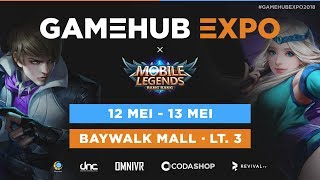 GAMEHUB EXPO 2018 - Mobile Legends Tournament Day 2 - Part 2