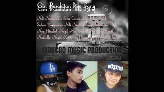 Gin Pasakitan Mo Lang - SIBUCAO MUSIC PRODUCTION