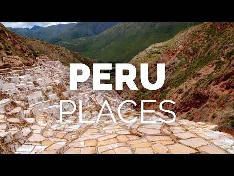 10 Best Places to Visit in Peru Travel Video