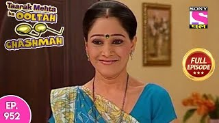 Taarak Mehta Ka Ooltah Chashmah - Full Episode 952 - 10th February , 2018