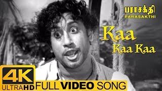 Parasakthi Movie Songs | Kaa Kaa Kaa Full Video Song 4k | Sivaji Ganesan | 4k Ultra HD Video Songs