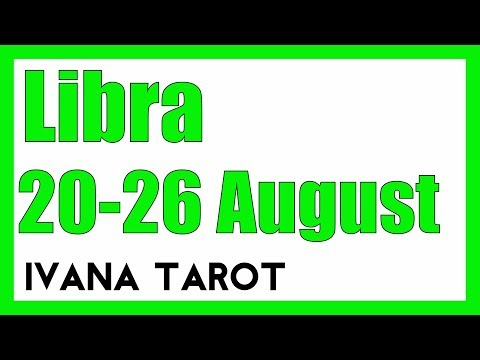 ❤️ HE LOVES YOU Libra Weekly Tarot Reading 20 - 26 August 2018
