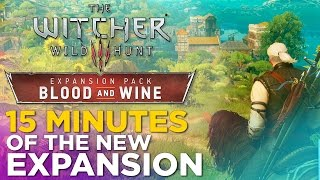 The Witcher 3: Blood and Wine Expansion REVEALED!