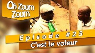 OH ZOUM ZOUM - C'est le voleur (Saison 3 Episode 25)