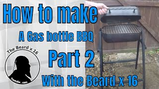 How to make a gas bottle BBQ  Part 2