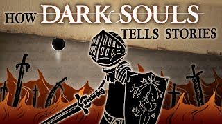 The Storytelling of Dark Souls — Dark Souls Month