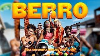 Heavy Baile - BERRO (feat. Tati Quebra Barraco e Lia Clark)