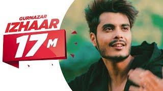 Latest Punjabi Song 2017 | Izhaar | Gurnazar | Kanika Maan | Dj Gk