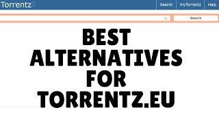 Torrent is shut down,Best alternatives for torrentz.eu 2016 √