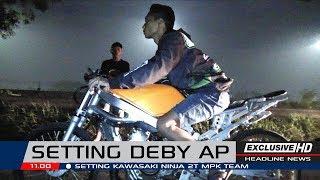 SETTING NINJA DEBY AP #05   MPK TEAM