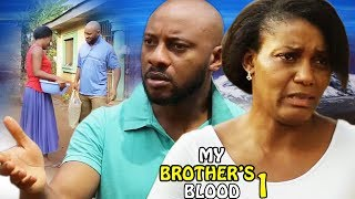 My Brother's Blood Season 1 - 2017 Latest Nigerian Nollywood Movie