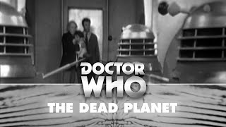 Doctor Who: The Daleks First Appearance - The Daleks
