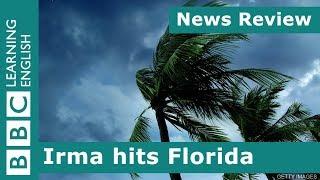 News Review: Irma Hits Florida