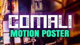 Comali (2019) Official Hindi Dubbed Motion Poster | Jayam Ravi, Kajal Aggarwal, Samyuktha Hegde