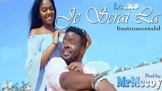 Locko - Je Serai La [Instrumentals by MrMccoy]