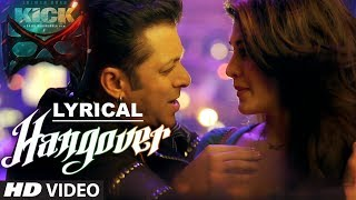 Hangover Full Song with LYRICS | Kick | Salman Khan, Jacqueline Fernandez | Meet Bros Anjjan