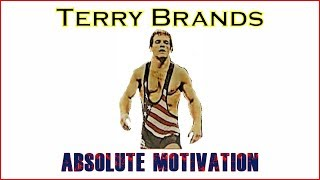 Inside the Mind of Terry Brands- Wrestling Motivation