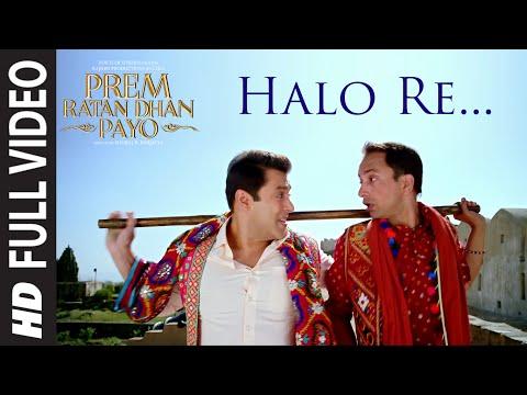Xxx Mp4 HALO RE Full VIDEO Song PREM RATAN DHAN PAYO Salman Khan Sonam Kapoor T Series 3gp Sex