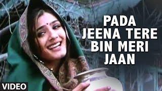 Pada Jeena Tere Bin Meri Jaan Full Song | Pardesi Babu | Govinda, Shilpa Shetty, Raveena Tandon